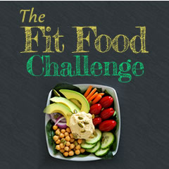 The Fit Food Challenge