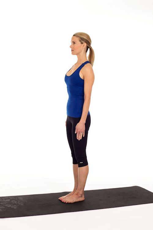 Mountain Pose Is The Base For All Standing Poses It Gives You A Sense Of How To Ground Into Your Feet And Feel Earth Below