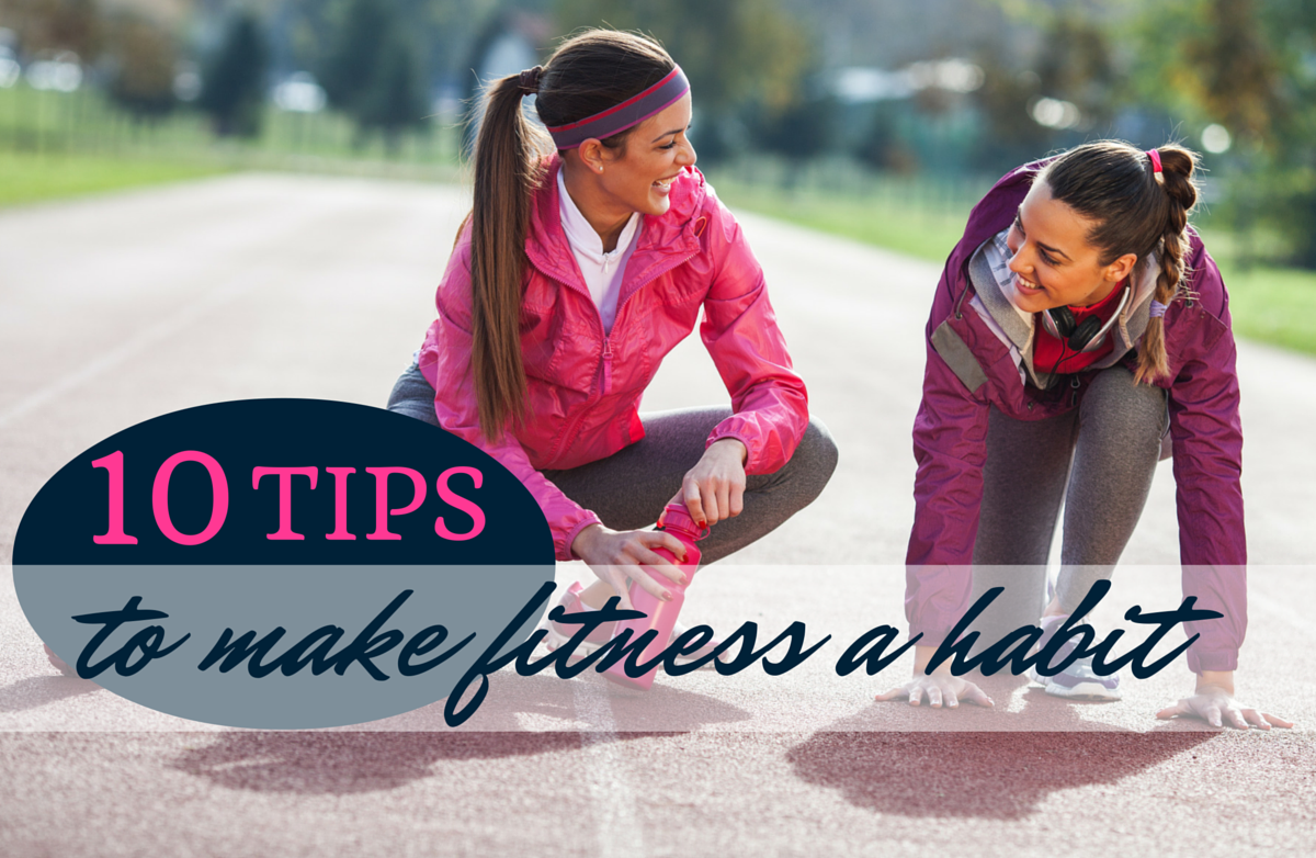 10 Habits of Highly Effective Exercisers