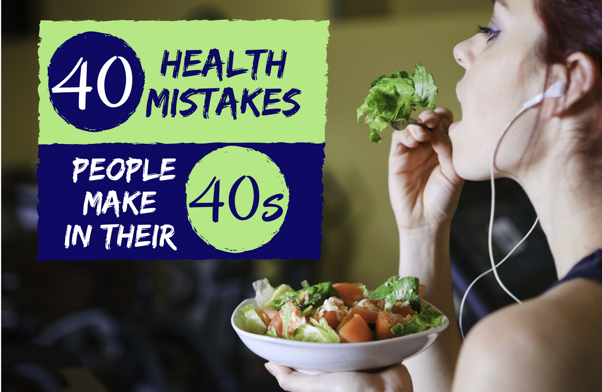 40 Diet & Fitness Mistakes Men and Women Make in Their 40s