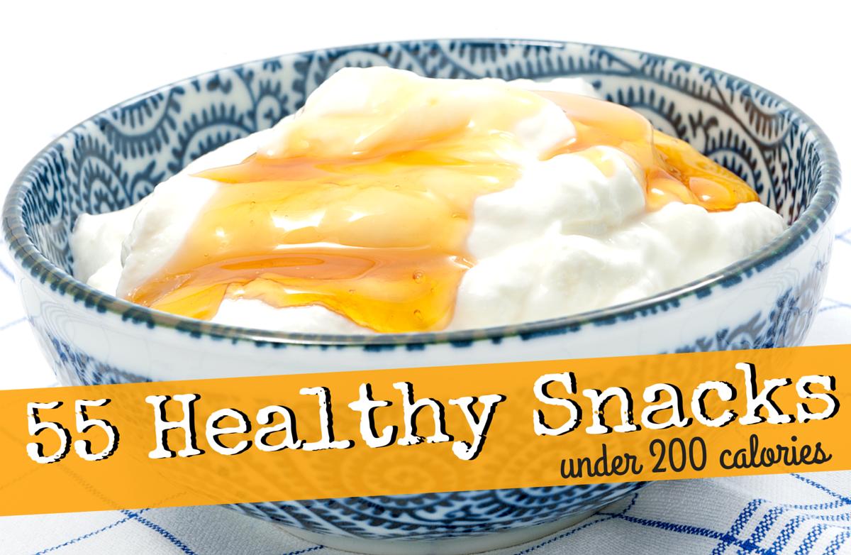 55 Healthy Snacks Under 200 Calories