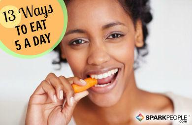 13 Shortcuts to Eat Five Fruits & Veggies Per Day