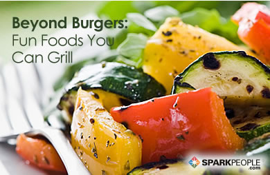 Beyond Burgers: Fun Foods You Can Grill