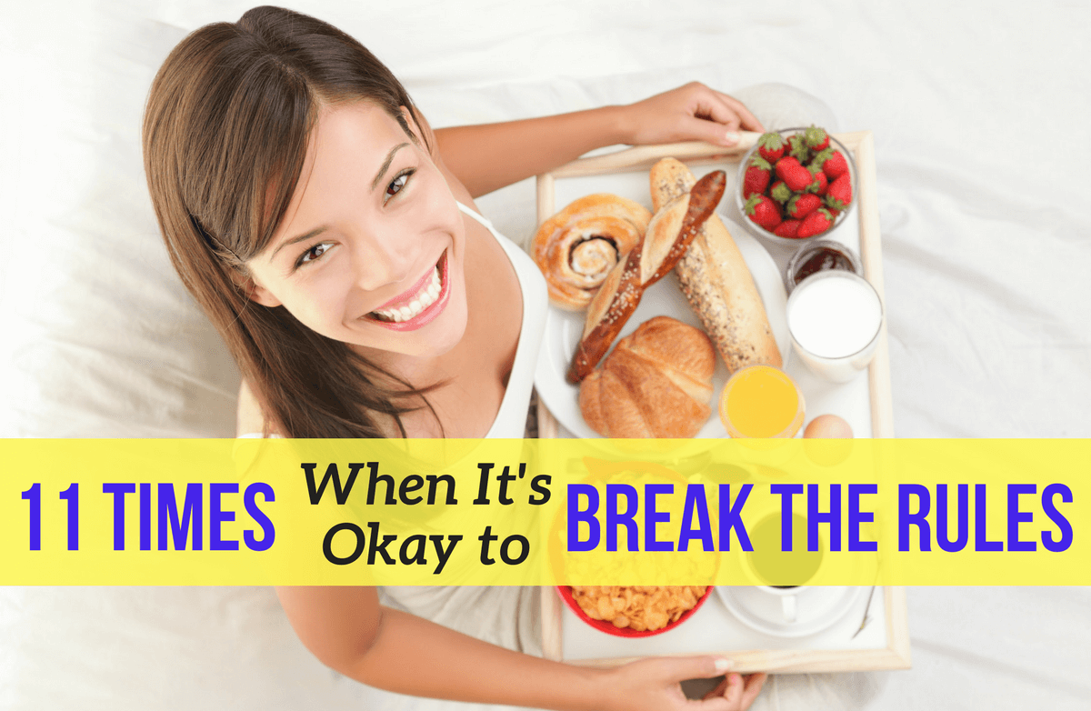 11 Weight-Loss Rules Meant to Be Broken