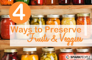 Simple Ways to Preserve Fruits and Vegetables