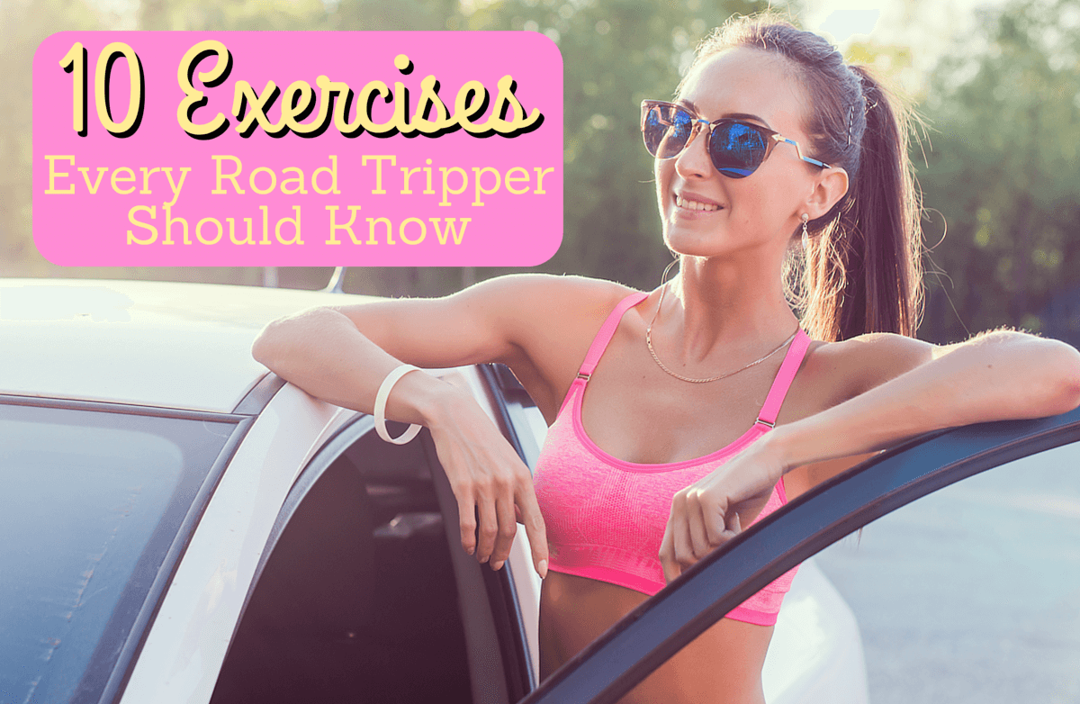 Road Rules: 10 Exercises Designed for Long Trips