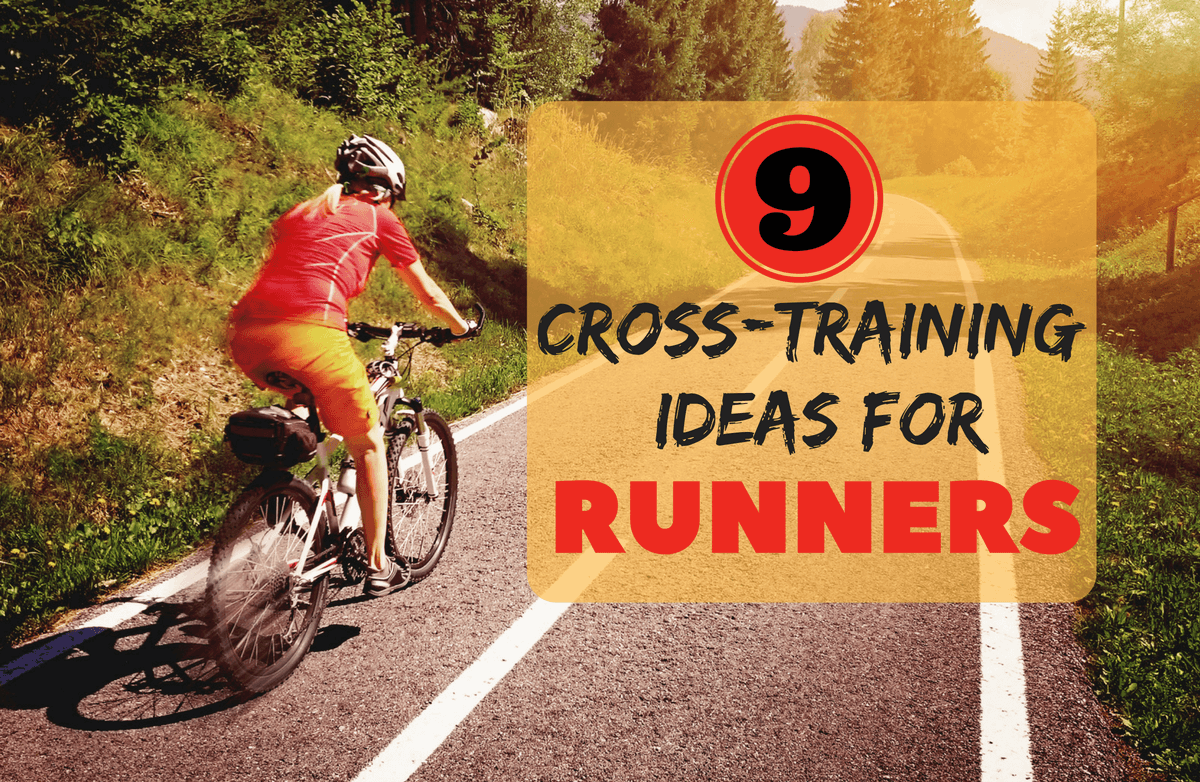 9 Cross-Training Activities for Runners