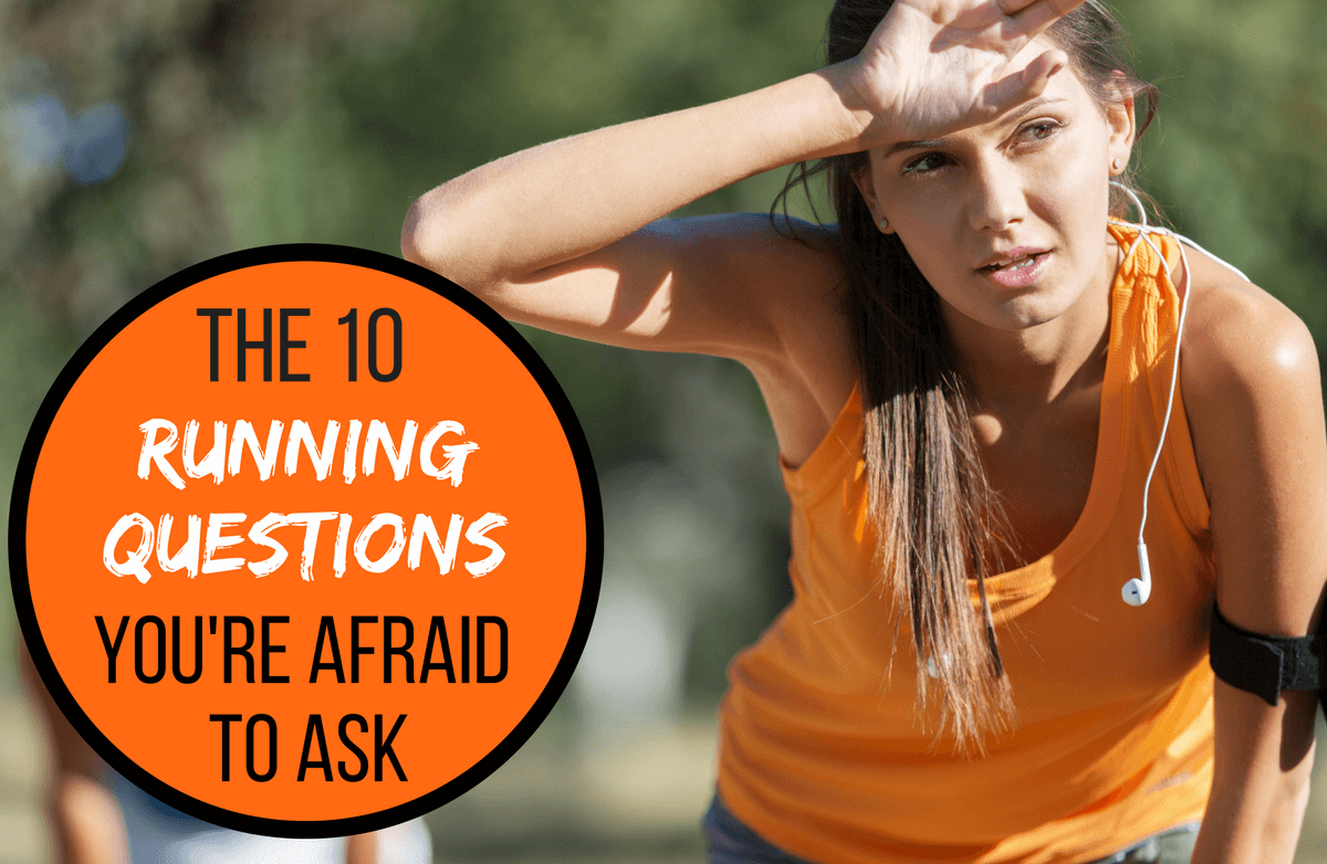Your 10 Most Embarrassing Running Questions, Answered