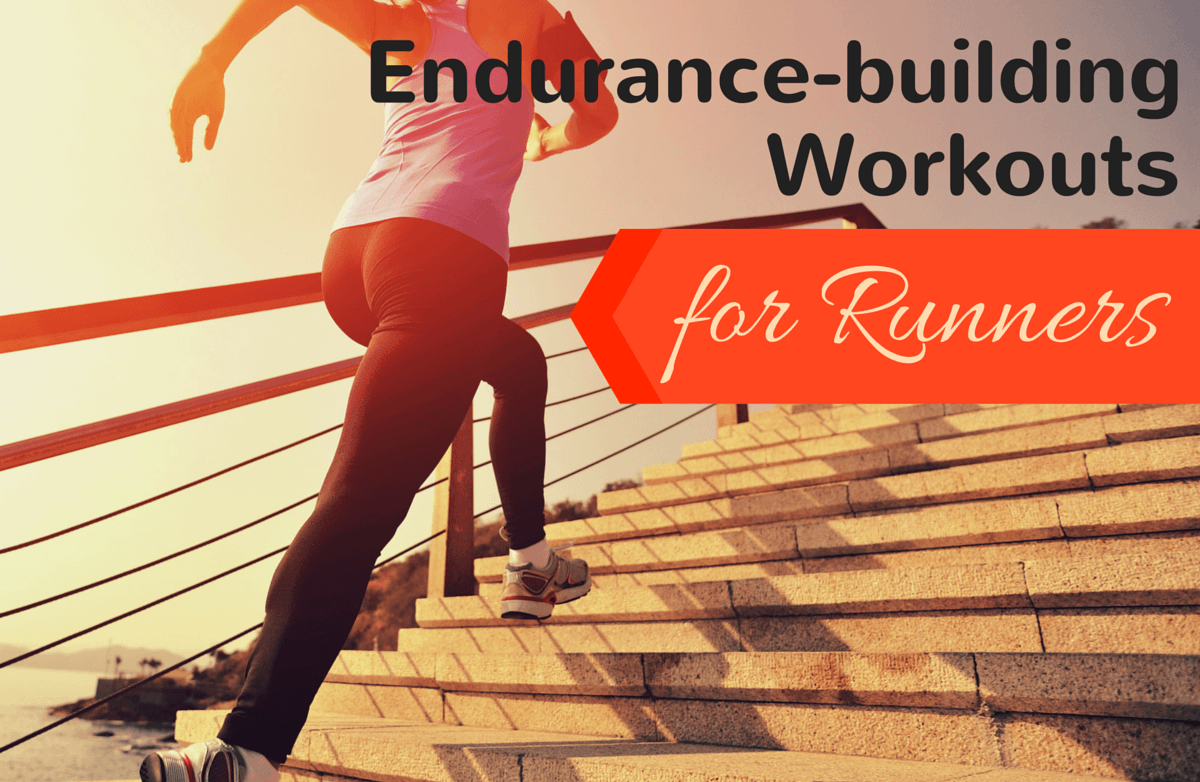 Running Workouts to Build Endurance