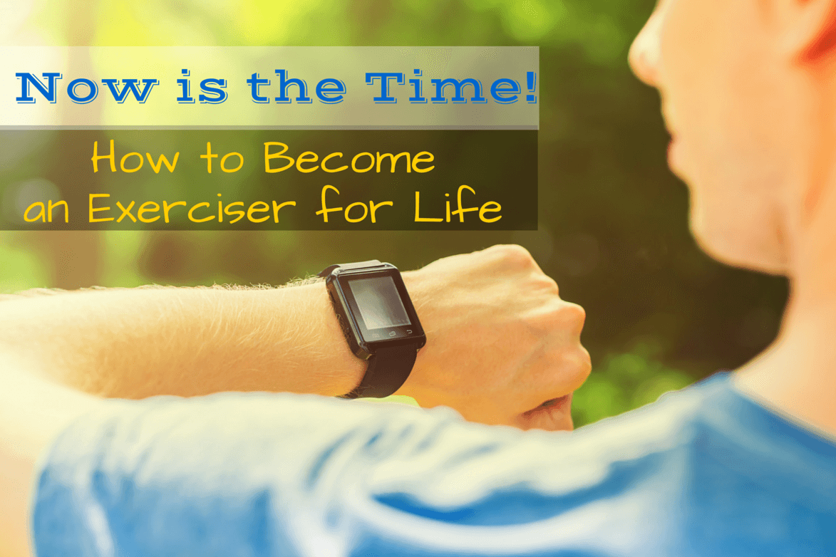 4 Ways to Become an Exerciser for Life