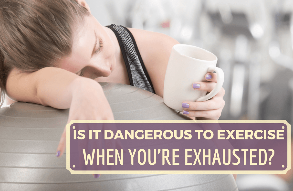 Should You Exercise When You're Tired?