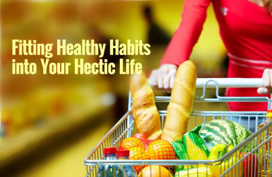 13 Ways to Fit Healthy Habits Into Your Hectic Life