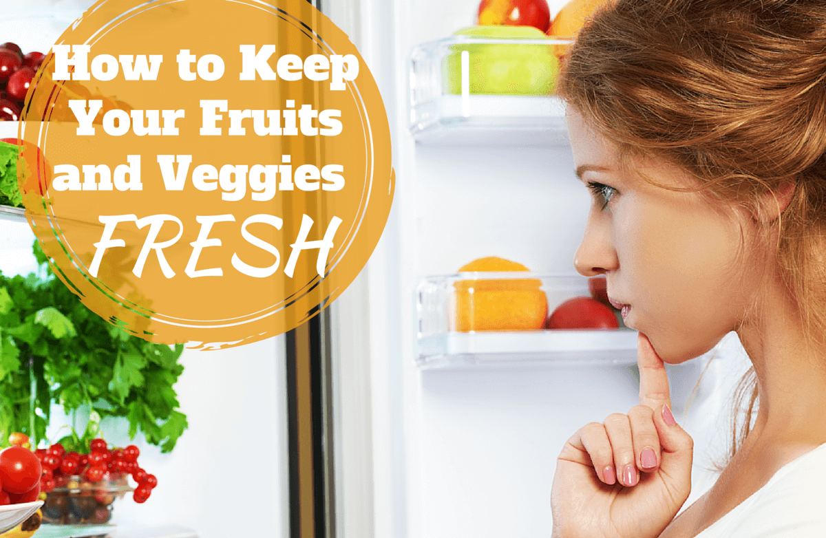 How to Keep Fruits and Veggies Fresh