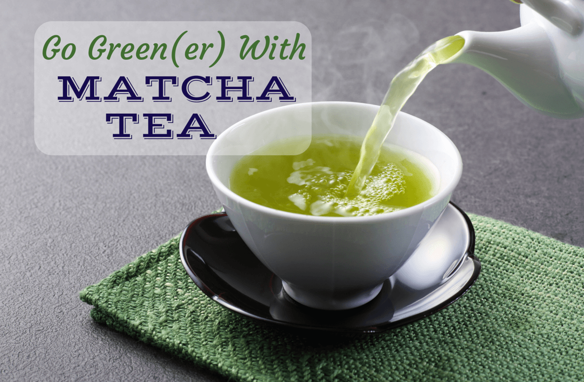 Have You Met Your Matcha?