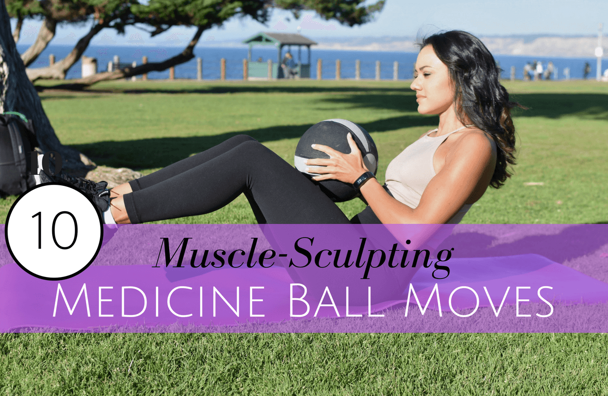 Trainers Reveal 10 Medicine Ball Moves You Should Be Doing