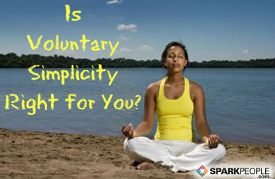The Benefits and Virtues of Voluntary Simplicity