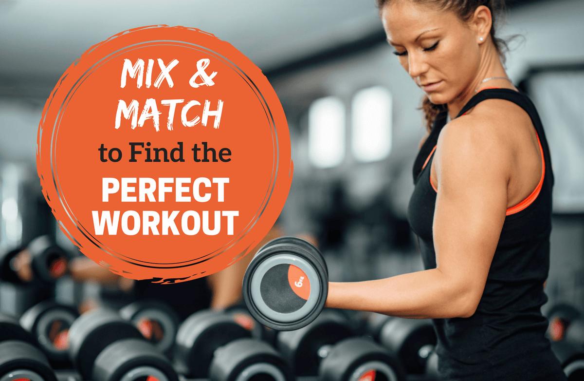 The Mix 'N Match Workout