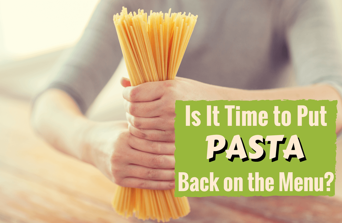 Why Pasta Isn't Your Enemy