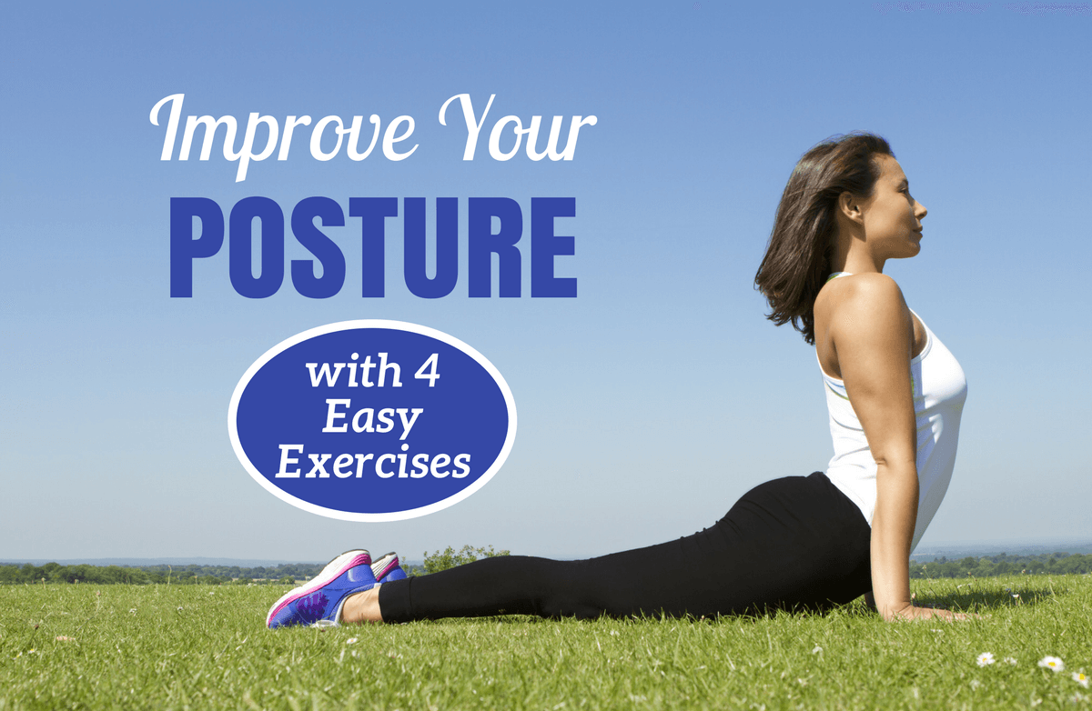 4 Steps to Improving Your Posture