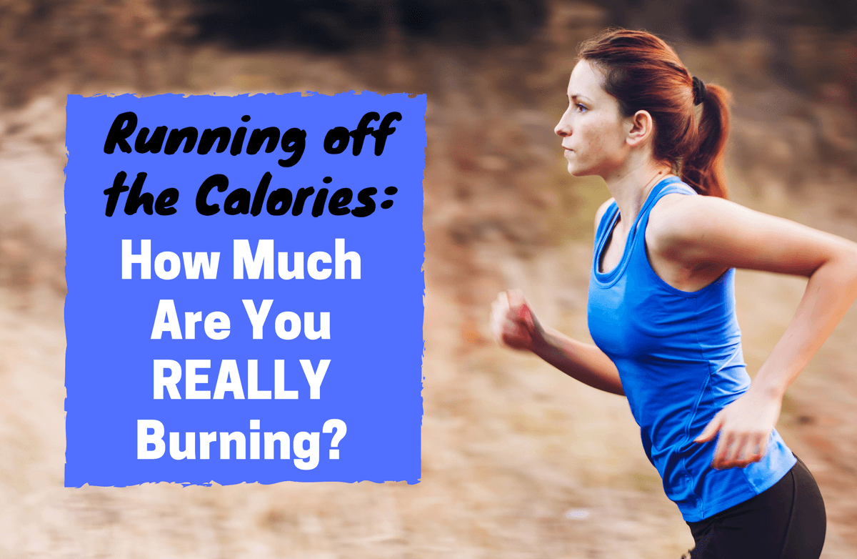 How Many Calories Are Really Burned While Running?