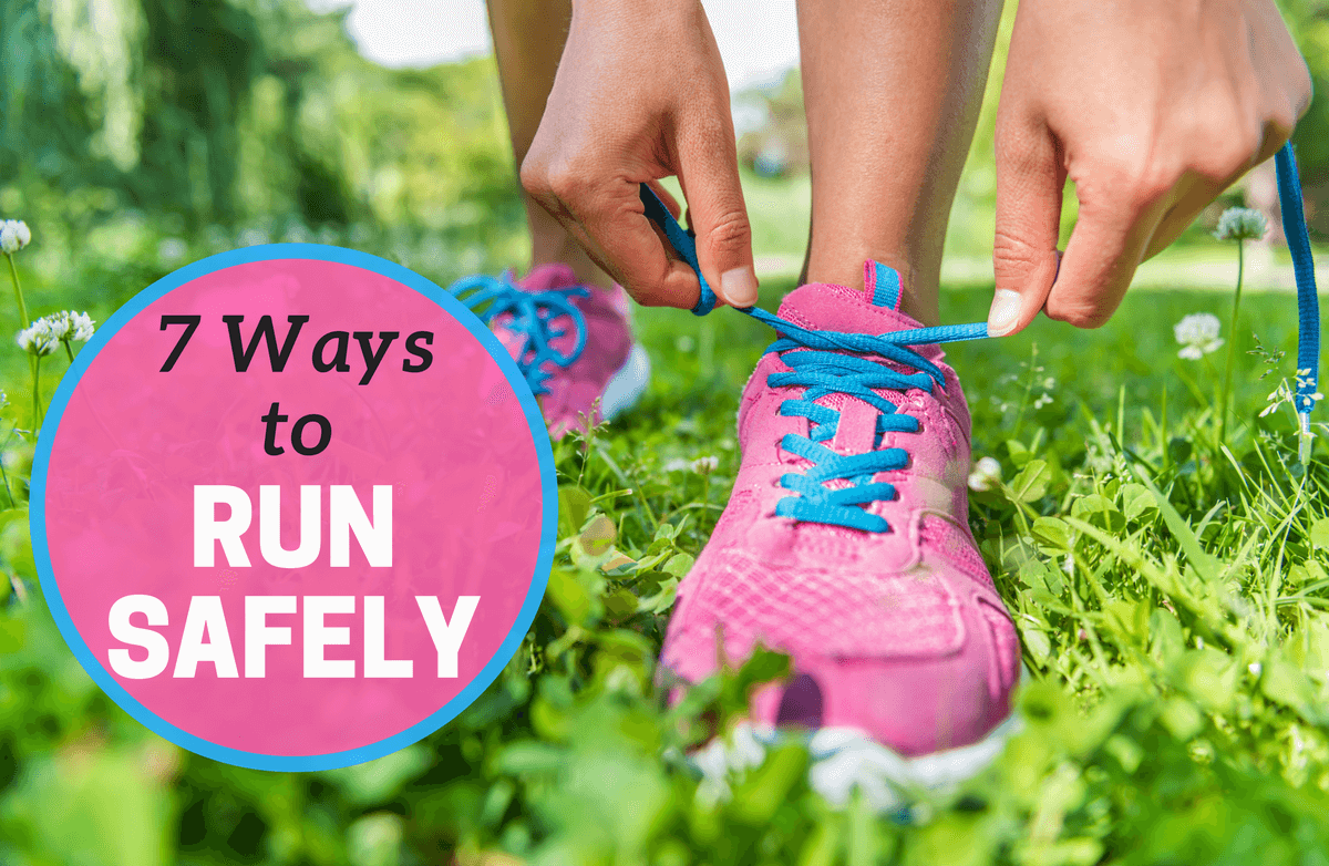 6 Ways to Have Your Safest Run Ever