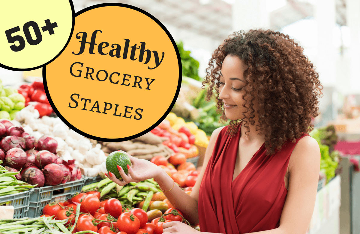 Shopping Cart Essentials: Stock up on These Healthy Staples