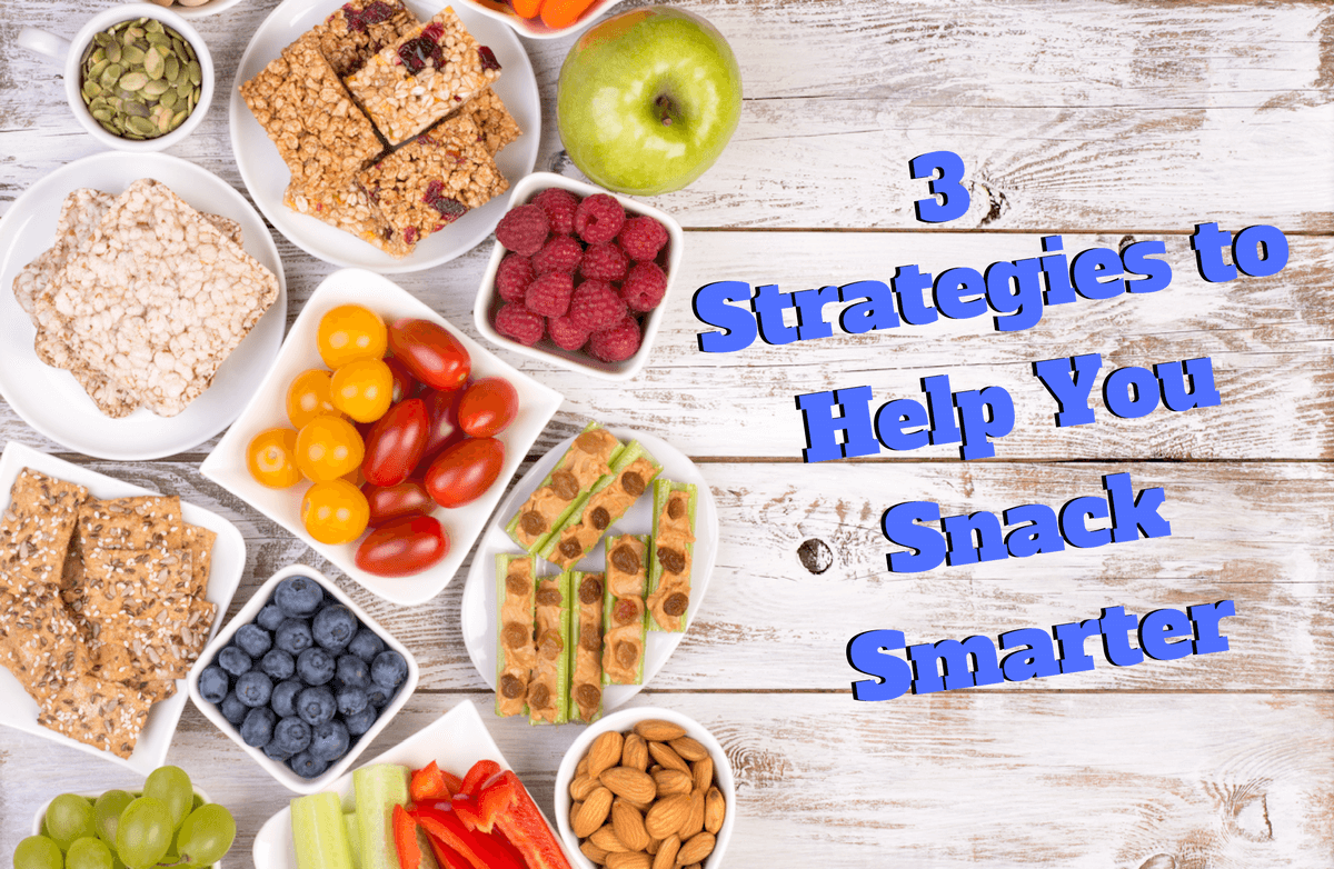 3 Ways to Become a Smart Snacker