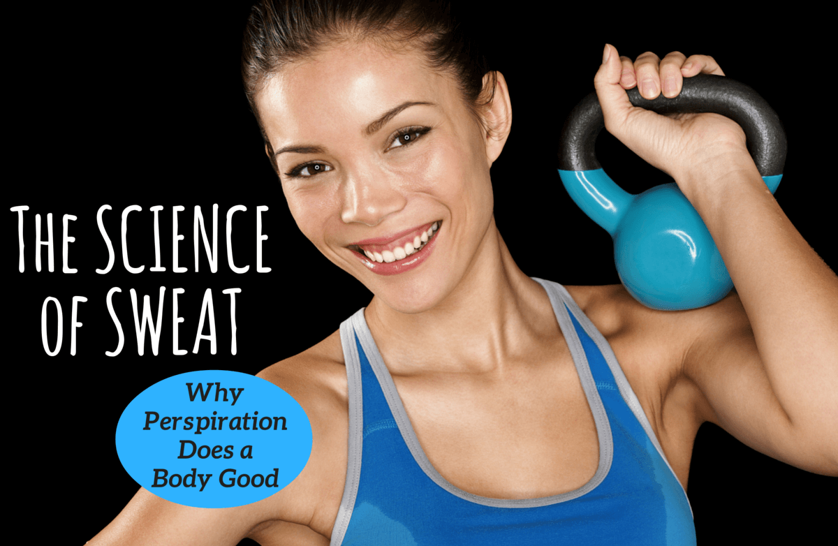 Here's Why You Should Celebrate Sweat