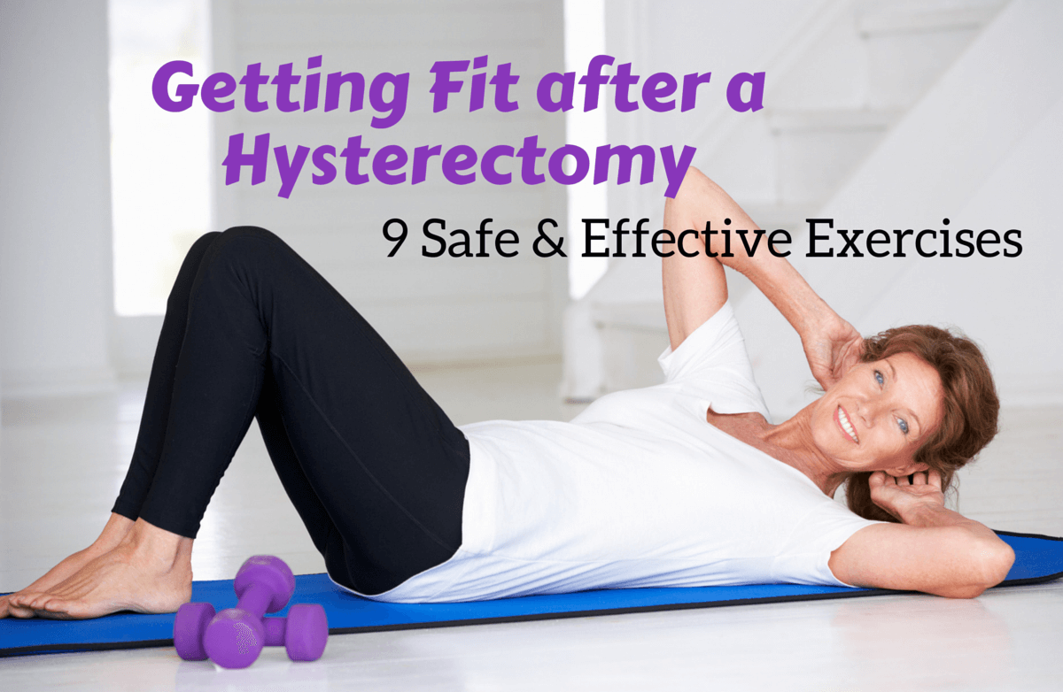Easing Back into Exercise after a Hysterectomy