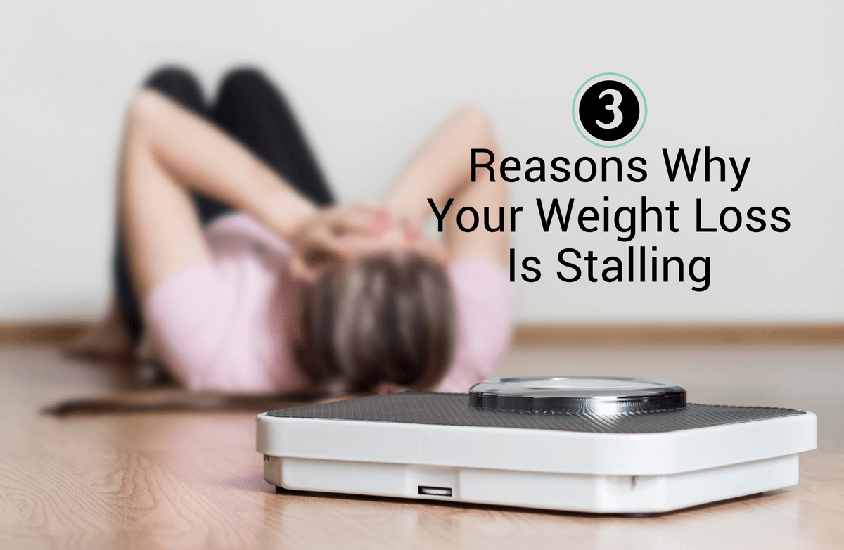 3 Reasons Why You're Not Losing Weight