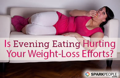 Is Evening Eating Destroying Your Weight Loss Efforts?
