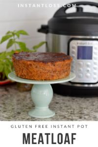 Gluten Free Instant Pot Meatloaf  (instantloss.com)