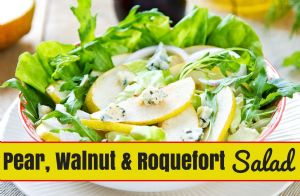 Pear, Walnut, and Roquefort Cheese Salad RECIPE