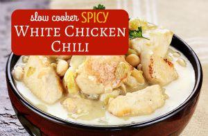 Slow Cooker Spicy White Chicken Chili