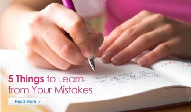 5 Things to Learn from Your Mistakes