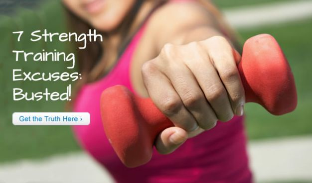7 Strength Training Excuses: Busted!