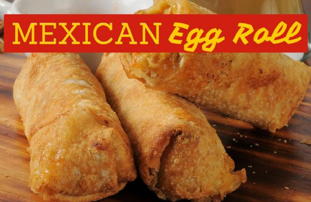 Mexican Eggroll