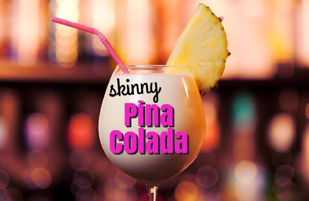 Skinny Pina' Colada