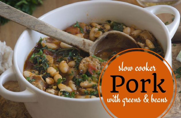 Slow Cooker Pork with Greens and Beans
