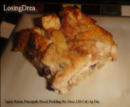 Full-O-Fruit (Apples, Raisins,& Pineapple) Bread Pudding