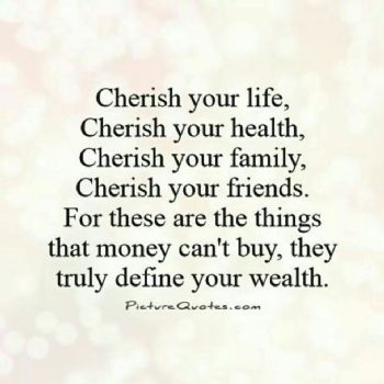 Life Is Precious Cherish Every Moment And Hold Your Loved Ones