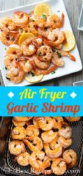 Air Fryer Garlic Shrimp with Lemon