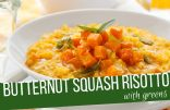 Butternut Squash Risotto with Greens