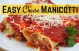 Easy Cheese Manicotti