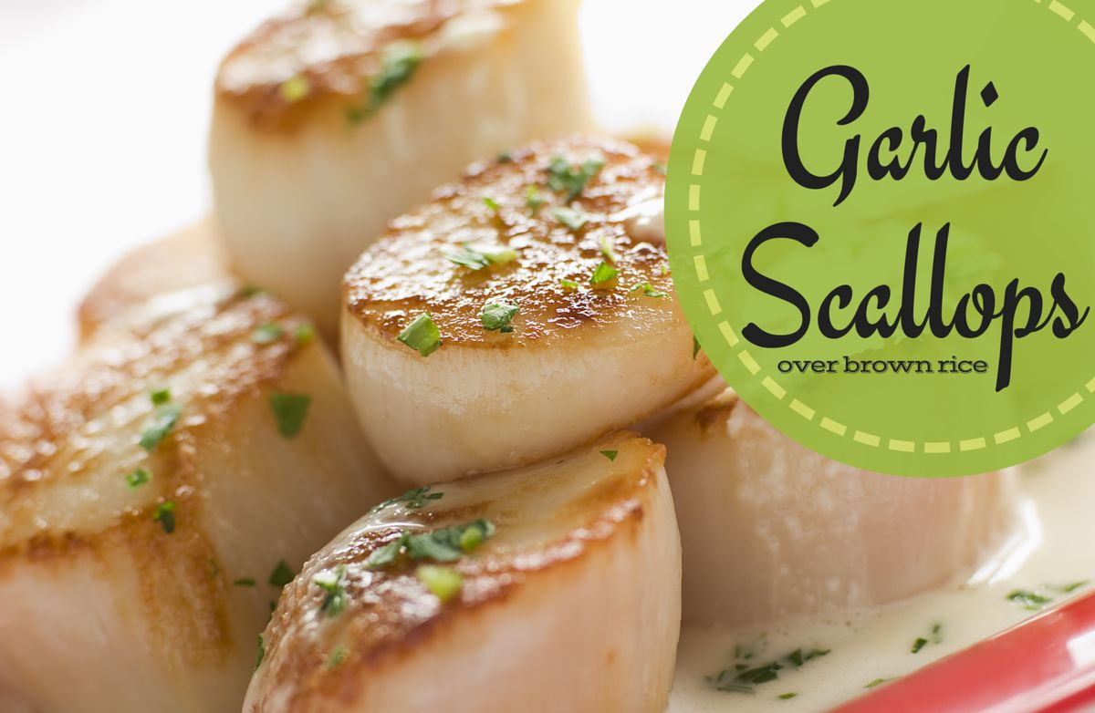Garlic Scallops over brown rice