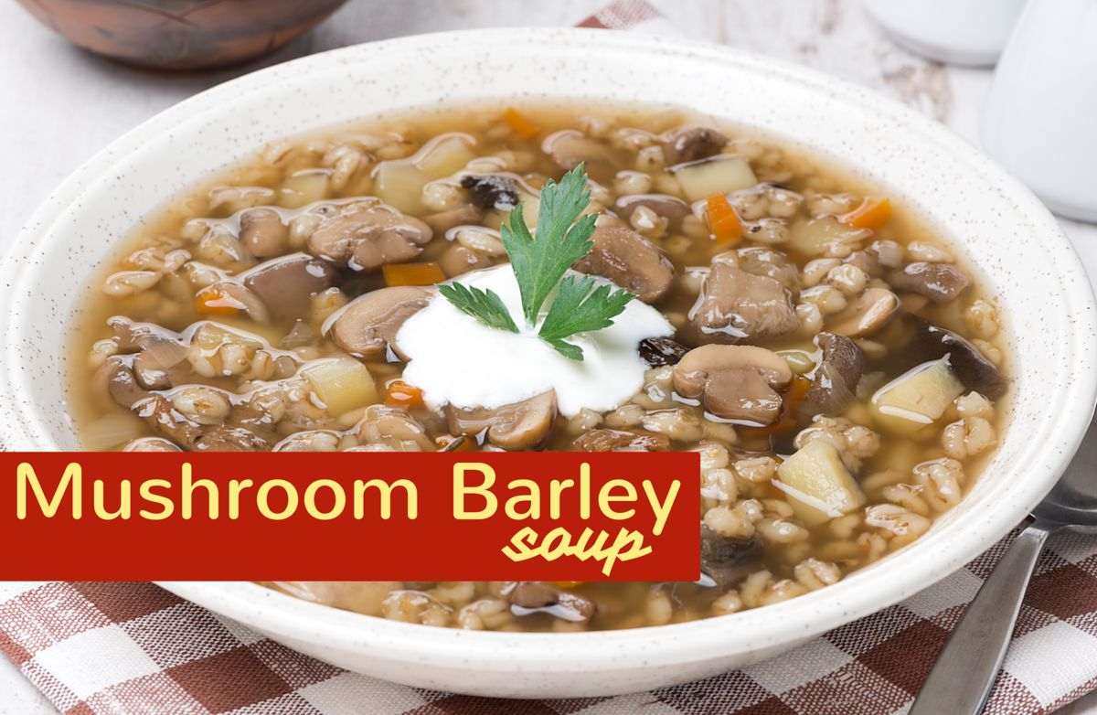 Mushroom Barley Soup Recipe | SparkRecipes