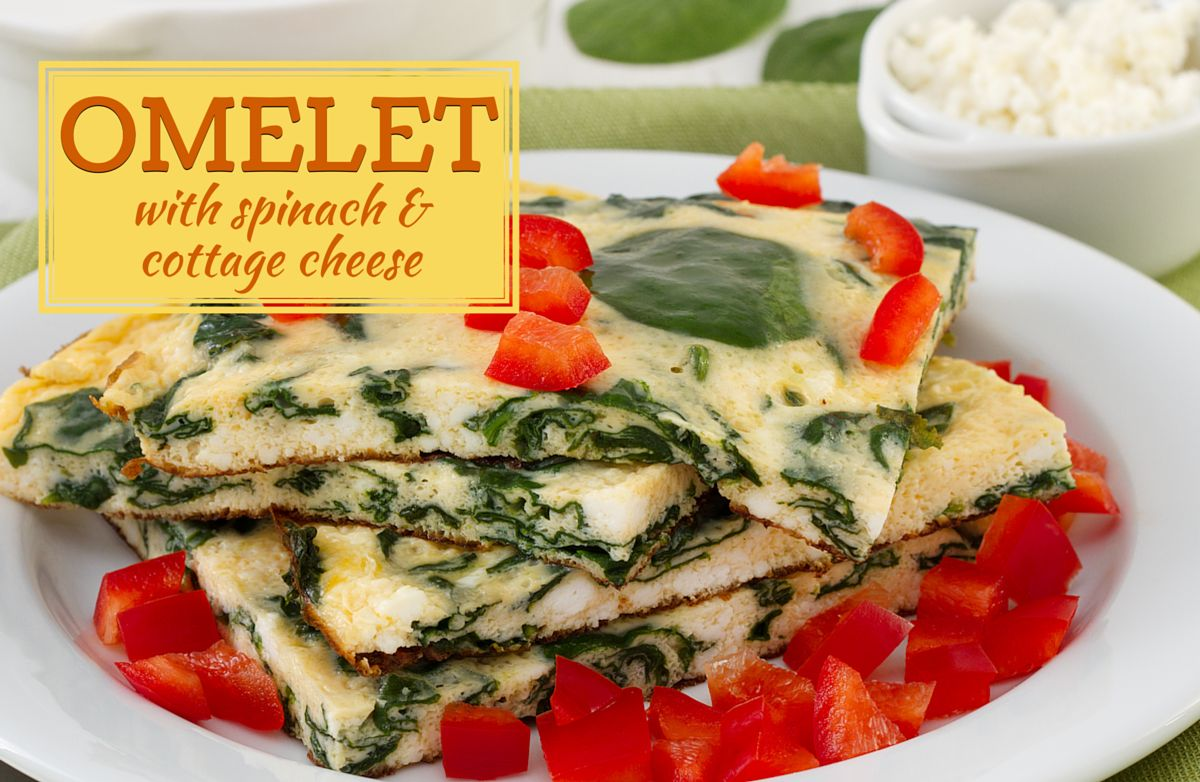 Omelet With Spinach And Cottage Cheese Recipe