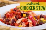 Southwest Chicken Stew