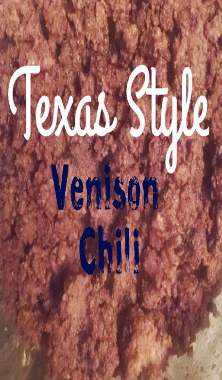 Texas Style Venison Chili