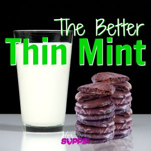 The Better Thin Mint